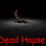 Dead House Review