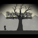 Shadowplay: Journey to Wonderland Review