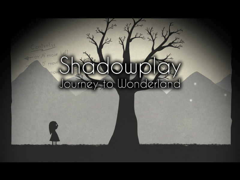 Shadowplay: Journey to Wonderland